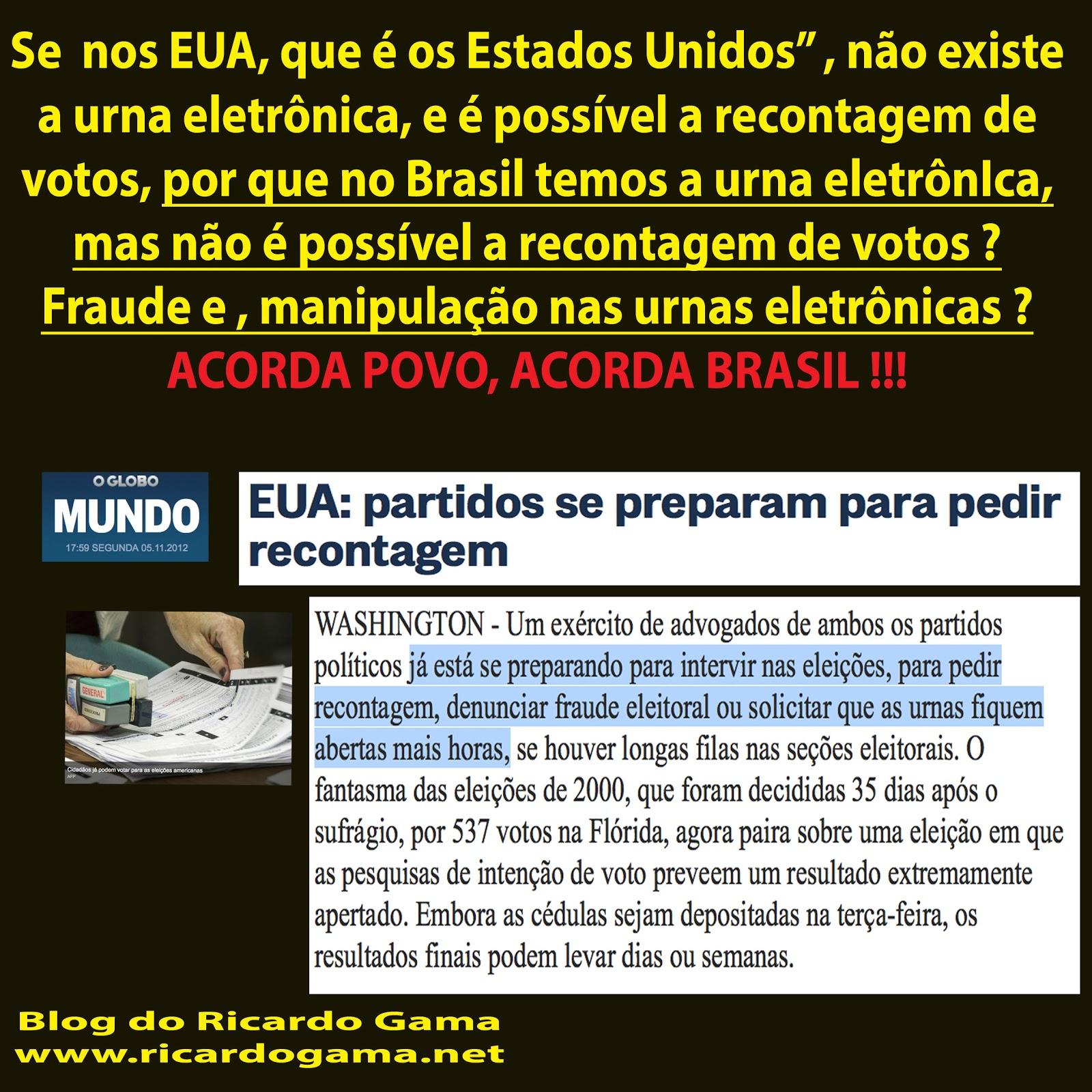 Como é nos EUA a recontagem de votos. Por que não é permitido a recontagem de votos no Brasil?