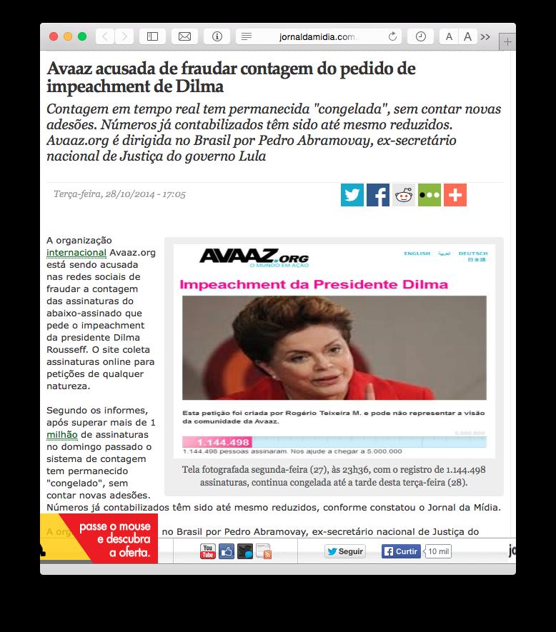 Segundo a notícia do JornaldaMidia.com, o Avaaz é uma organização dirigida no Brasil por Pedro Abramovay, ex=secretário nacional de Justiça do Governo Lula e indicado para a Secretaria Nacional de Políticas Sobre Drogas no governo Dilma.